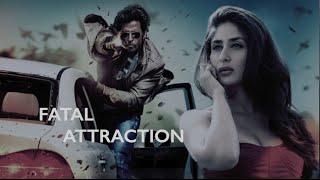 Fatal Attraction - Fanmade Trailer | Kareena Kapoor & Hrithik Roshan | D Myra
