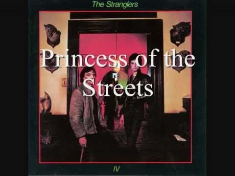 Stranglers - Princess of the street