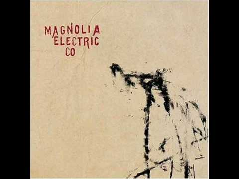 Magnolia Electric Co - At Least The Dark Dont Hide It