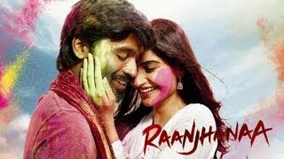 Raanjhanaa - Raanjhanaa - Theatrical Trailer (Exclusive)