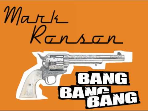 Mark Ronson - Bang Bang Bang