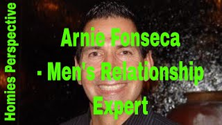 What Do You Value Most In Life?  EP. 35 - Arnie Fonseca, Jr Men