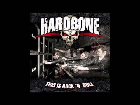 Hardbone - This Is Rock N Roll