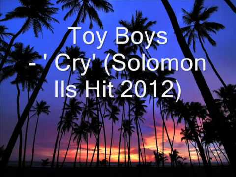 Toy Boyz - 'cry' (solomon Islands Hit 2012!) video