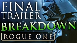 Star Wars: ROGUE ONE | Final Trailer #3 Analysis & Breakdown + ALL EASTER EGGS