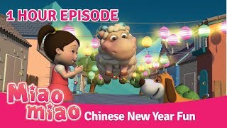 Chinese for Kids with Miaomiao Ep.31 - Chinese New Year - ONE HOUR SPECIAL
