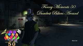 GTA V Funny Moments 50: Dumbest Bikers Around