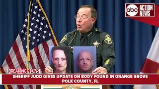 Sheriff Judd provides update on body found in orange grove