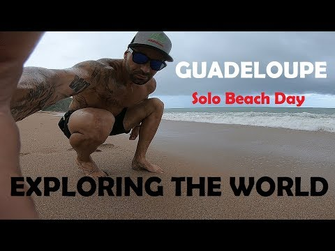 GUADELOUPE - SOLO BEACH DAY - Exploring the world -