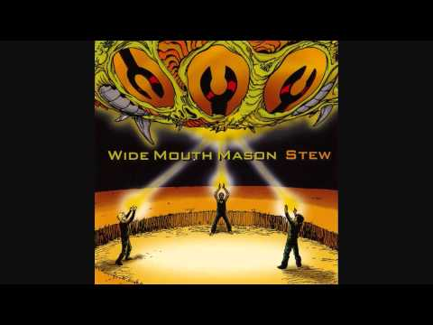 Wide Mouth Mason - Shes Alone