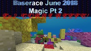 🧙Magical Baserace (pt. 2) - June18 [2] - CORAL REEFS and UNDERWATER PLANTS! 🤯