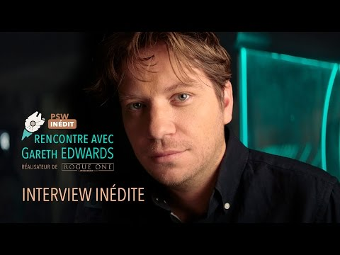 Interview Gareth Edwards - Rogue One - A Star Wars Story