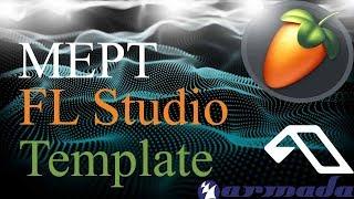 The New Progressive Trance FL Studio Project (Armada, FSOE, Monster Tunes) [FLP Template]