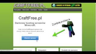 Jak założyć darmowy serwer hostingowany minecraft?! Craftfree.pl