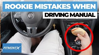 Rookie Mistakes Driving a Manual Car