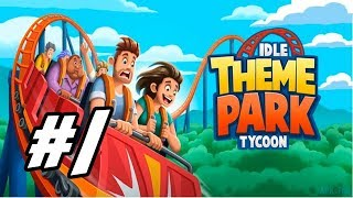 "Idle Theme Park Tycoon - 1 - ""No Dinosaurs?"""