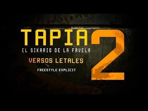 TAPIA EL SICARIO DE LA FAVELA FREESTYLE EXPLICIT VERSOS LETALES 2 BY SINASTRAFILMS