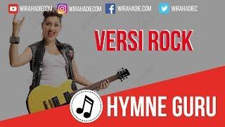 Hymne Guru Versi Lagu Rock
