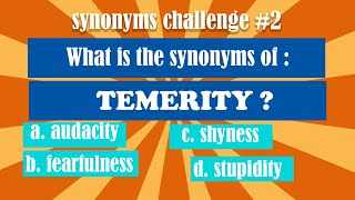 Synonyms Challenge #2 - We Test Your IQ