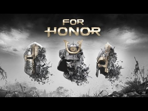 For Honor - Трейлер Игры [2017]
