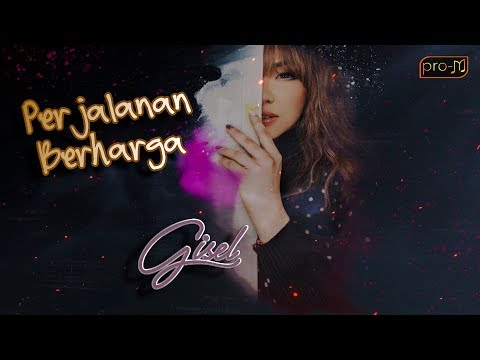 Download Gisel - Perjalanan Berharga -  s  Mp4 baru