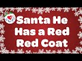 He Has A Red Red Coat With Lyrics Christmas Song For Kids Children Love To Sing mp3