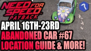 Need For Speed Payback Abandoned Car #67 - Location Guide + Gameplay -SPRING EDITION BEETLE!