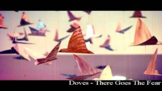 Watch Doves There Goes The Fear video