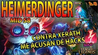 | HEIMERDINGER MID S8 | CONTRA XERATH | PARTIDA COMPLICADA Y UN ZED FEED | GAMEPLAY ESPAÑOL |