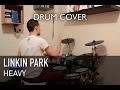 Linkin Park ft. Kiiara - Heavy   Quentin Brodier (Drum Cover)