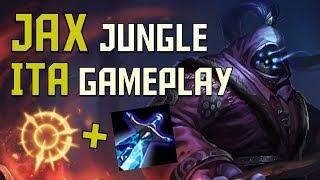 [ITA] Jax Jungle guide gameplay! - EXTRA VIDEO - League of Legends