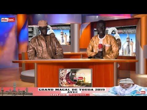 VIVEZ EN DIRECT L'AMBIANCE A TOUBA____BON MAGAL 2019 SUR INFOSREWMI