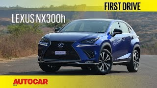 Lexus NX300h | First Drive | Autocar India