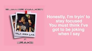Summer Walker- Girls need love remix (ft Drake) Lyrics