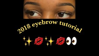 Eyebrow Tutorial | Last Video Of 2018
