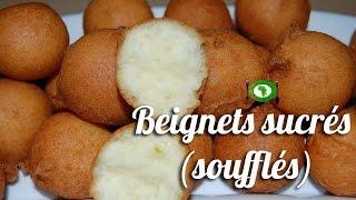 Recette Beignets sucrés (beignets soufflés) / Sweet fritter recipe
