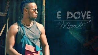 E Dove - Moode | ሙዴ - New Ethiopian Music 2018 (Official Video)