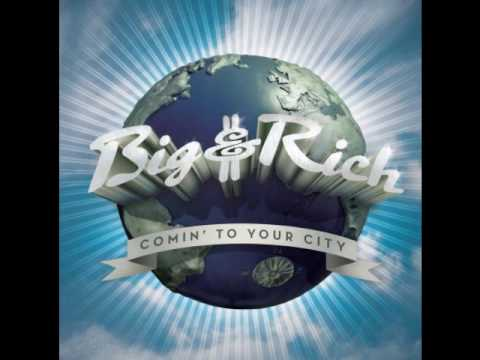 Big & Rich - Never Mind Me