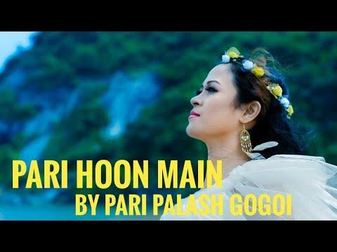 Pari Hoon Main | Cover Song | Pari Palash Gogoi | Mystic Production House