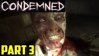 INTO THE DEPTHS BELOW! | Condemned: Criminal Origins (PART 3)
