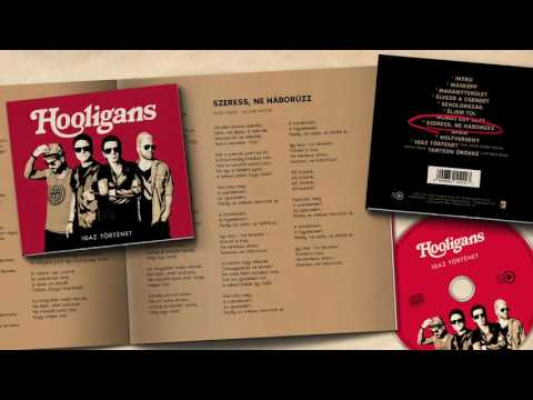 Hooligans - Szeress, Ne Háborúzz (Official Audio)