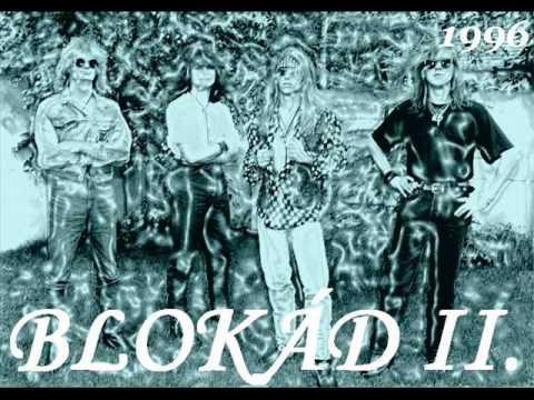 Blokád - Engedj Közel 1996