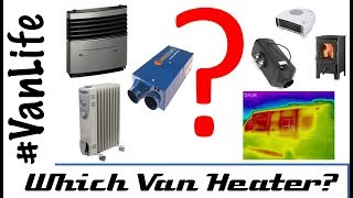Van Heating - Which heater is best for your Camper for VanLife? & Sneak preview of Thermal Imaging