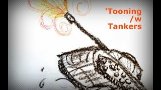 'Tooning /w Tankers Ep.129