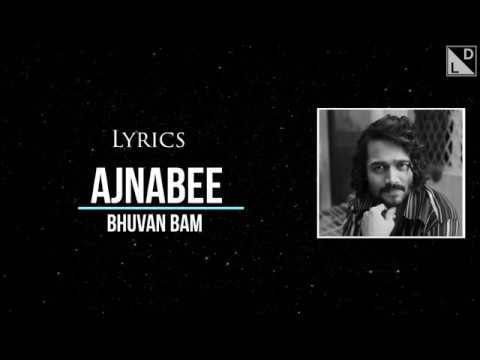 Download  Ajnabee s - Bhuvan Bam | BB Ki Vines | Gratis, download lagu terbaru
