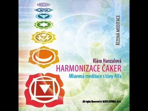 HARMONIZACE ČAKER – řízená meditace s frekvencí alfa – Plná verze