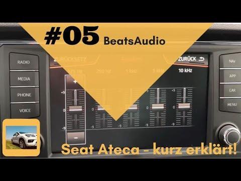 Seat Ateca - kurz erklärt: #05 BeatsAudio Soundsystem