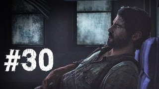 The Last of Us Gameplay Walkthrough Part 30 - Escape the City
