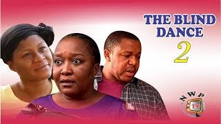 The Blind Dancer Nigerian Movie [Part 2] - Francis Duru, Ebele Okaro