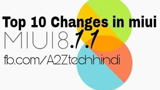 Whats new in miui 8.1.1 on redmi 3s/3s prime top 10 changes [Hindi] 😃😉